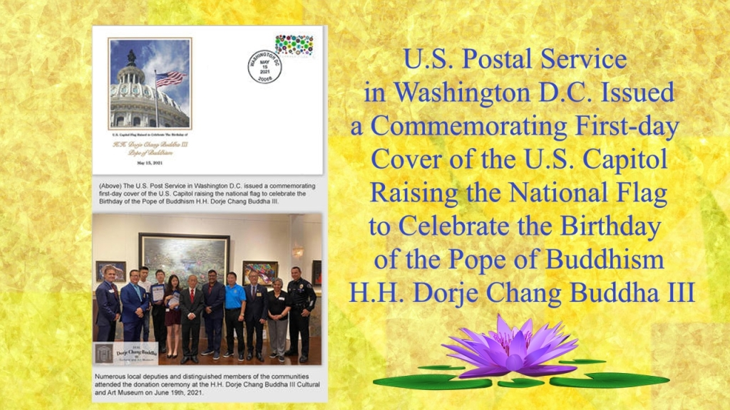 U.S. Postal Service in Washington D.C. Issued a Commemorating First-day Cover of the U.S. Capitol Raising the National Flag to Celebrate the Birthday of the Pope of Buddhism H.H. Dorje Chang Buddha III